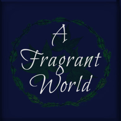 A Fragrant World