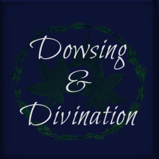 Dowsing & Divination