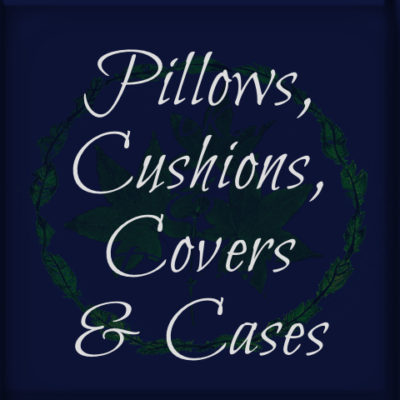 Pillows, Cushions, Covers and Cases